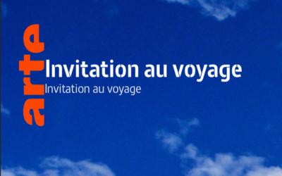 Arte, Invitation au voyage